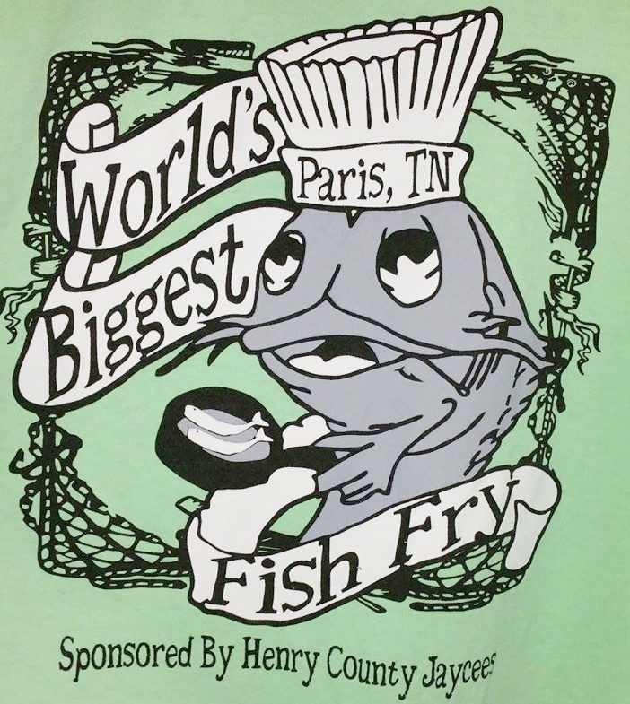 T-Shirt, World's Biggest Fish Fry, Paris, TN