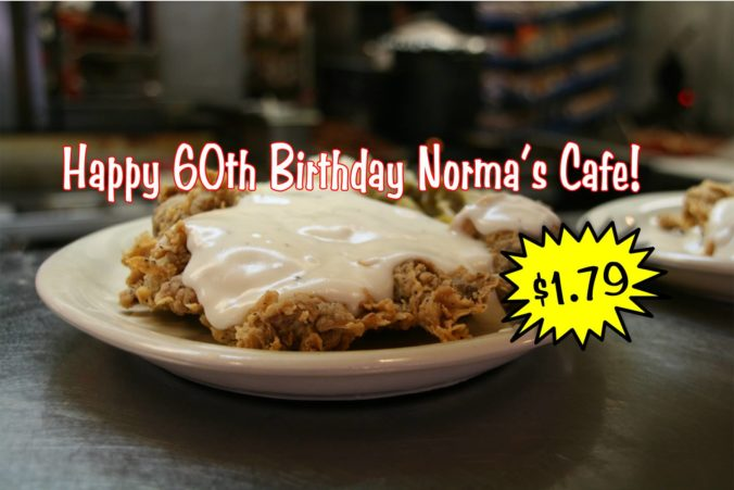 It's well worth the $9.99 they normally get, but for their 60th anniversary, chicken fried steak will be available for $1.79.